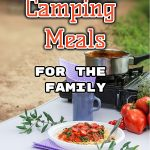 Easy Camping Meals For The Family