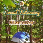 Camping For Social Distancing