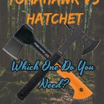 Tomahawk vs Hatchet