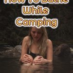 bathing while camping