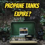 Do camping propane tanks expire?