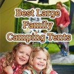big family camping tent